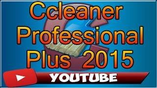 Como descargar e Instalar Ccleaner Professional Full 2015 | Windows 7, 8, 8.1, 10|