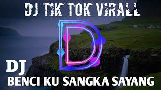 Download Mp3 Dj Benci Ku Sangka Sayang Paling Enak Terbaru Full Bass Dexsen Remixer By Rian S