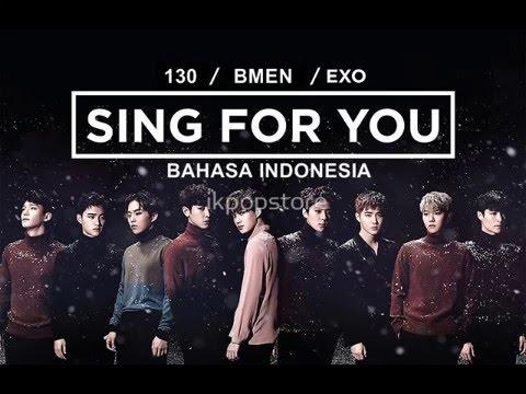 130. EXO - Sing for You (Versi Bahasa Indonesia - Bmen)