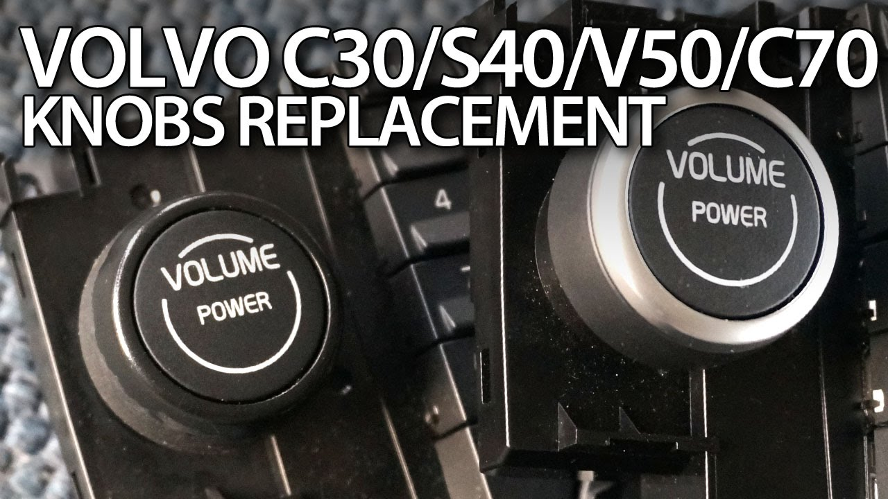 How to replace  fix knobs in Volvo C30 S40 V50 C70 chrome