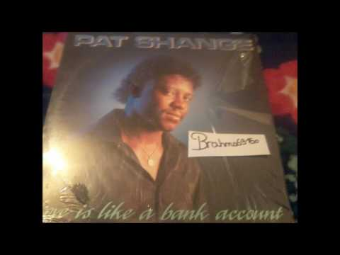 PAT SHANGE   Love is Like a Bank Account lp 198x