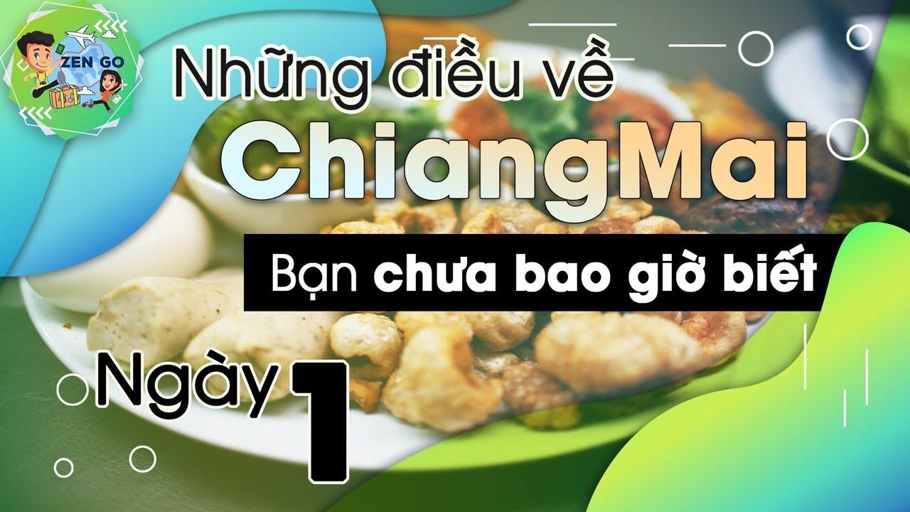 Kinh Nghiệm Du Lịch Tự Túc Chiang Mai (Ngày 1) | Du Lịch Ăn Uống Thái Lan Session 2