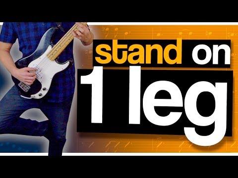 Balancing on 1 leg improves your rhythm