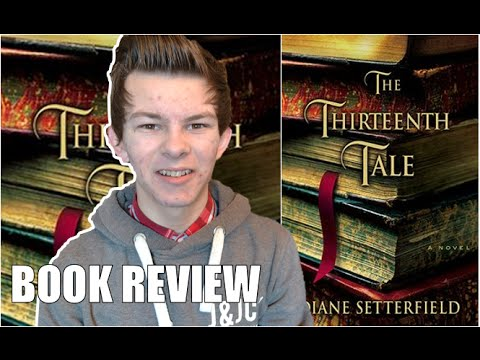 The Thirteenth Tale by Diane Setterfield | Book Review