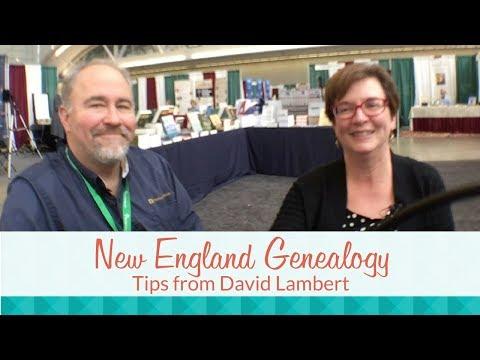 New England Genealogy Research: Tips from David Lambert