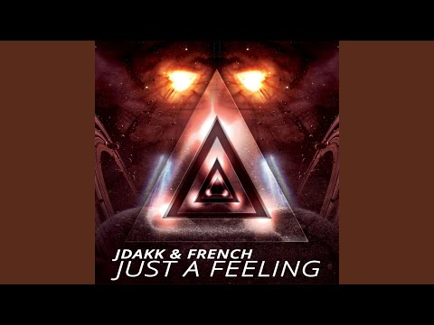 Just a Feeling (Belfast Radio Edit)