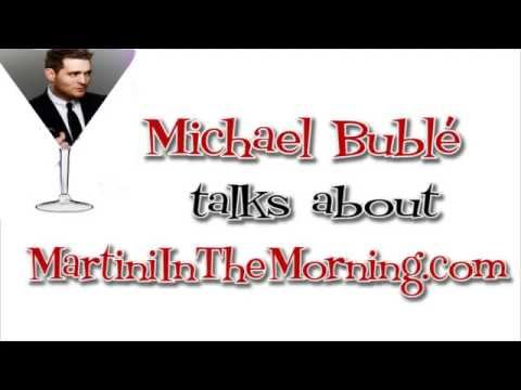Michael Buble talks about Martini in the Morning