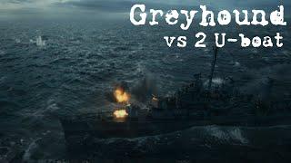 Greyhound(2020) scene - Greyhound vs 2 U-boats