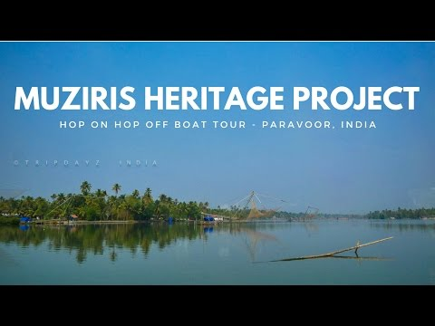 Boat tour in kochi - Muziris Heritage Project - Hop on Hop off boat tour