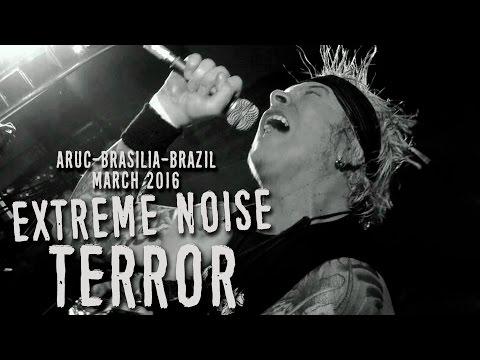 Extreme Noise Terror at ARUC - Brasilia