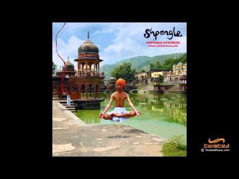 Shpongle - Ineffable Mysteries From Shpongleland [FULL ALBUM]