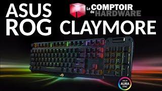 Test du clavier ROG Claymore d'ASUS au Comptoir du Hardware