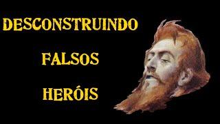 Série Desconstruindo Falsos Heróis #6 - Tiradentes