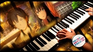 Oregairu Zoku - Last request (Episode 13 BGM)(Piano cover /Amv) + Sheets