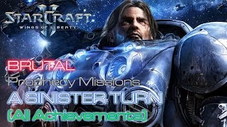 Starcraft II: Wings of Liberty - Brutal - Prophecy - Mission 11: A Sinister Turn (All Achievements)