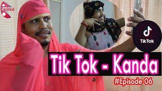 Tik Tok - Kanda  #Episode-06  Excited Nepal.