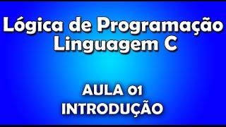 lgica de programao e linguagem c aula 01 introduo