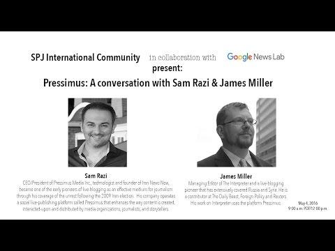 Pressimus: A Conversation with Sam Razi & James Miller