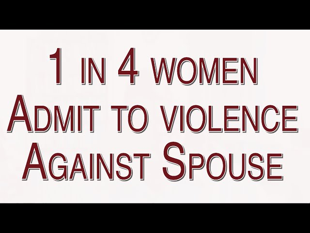 1 in 4 Women Admit to Violence in Relationship