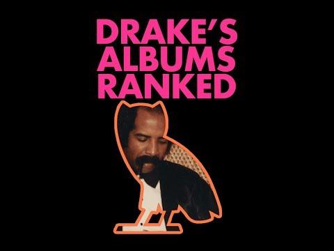 Drake's Albums Ranked