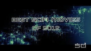 Best Sci-Fi Movies Of 2012 - Movies By Year