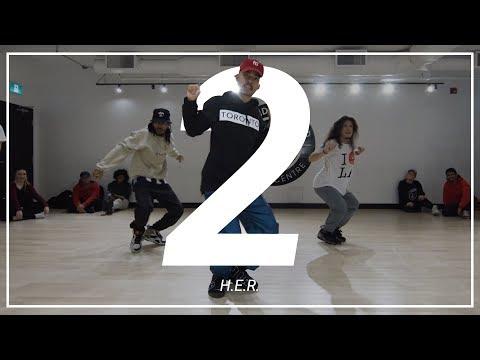H.E.R. | 2 | Choreography by Joe Tuliao