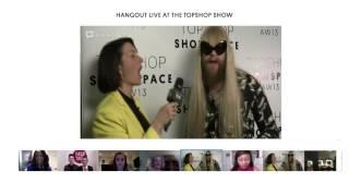 Hangout Live Backstage Before Topshop Unique AW13