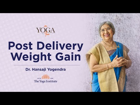Which is the best way to lose weight after pregnancy?   Dr. Hansaji Yogendra