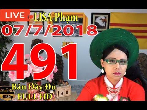 khai-dn-tr-lisa-phạm-số-491-live-stream-19h-vn-8h-sng-hoa-kỳ-mới-nhất-hm-nay-ngy-07-7-2018