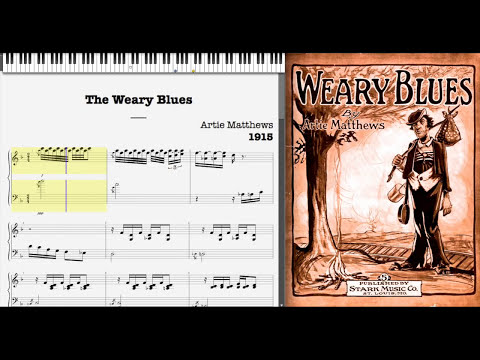 The Weary Blues by Artie Matthews (1915, Blues piano)