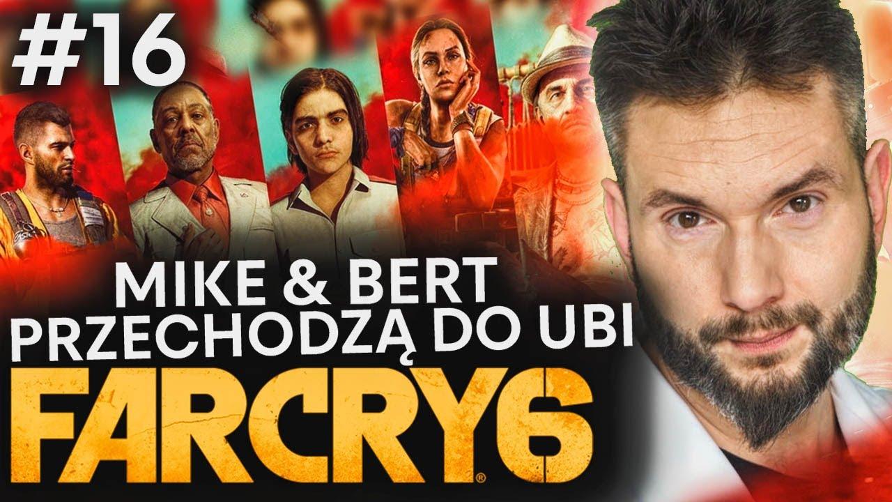 Download MIKE & BERT nawet tu... Far Cry 6 #16