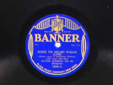 Where The Dreamy Wabash Flows by Fletcher Henderson and his Orchestra, 1924