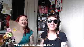 Maurizia & Incostanza Show