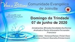 Domingo da Trindade 2020 - Culto da Comunidade Evangélica de Joinville