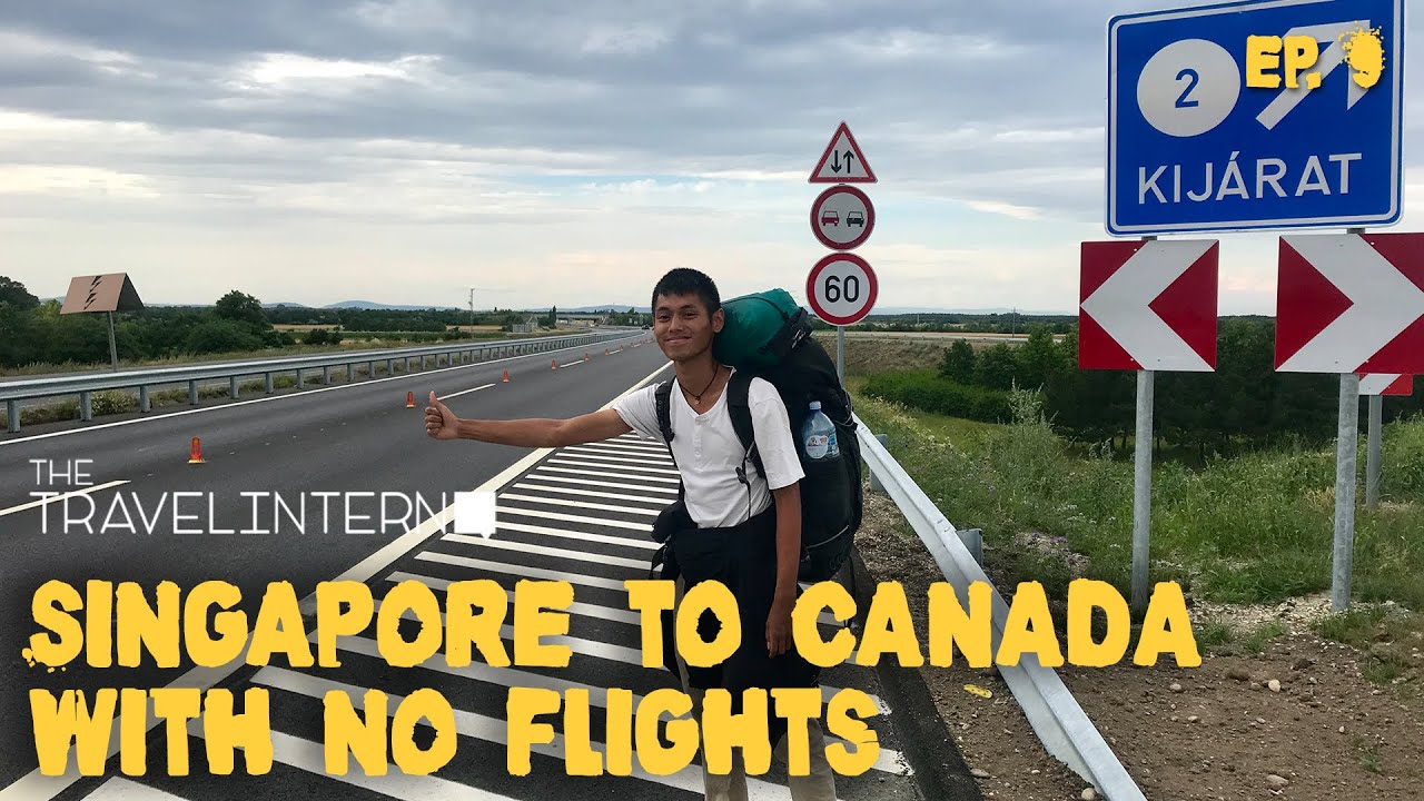 Dare To Travel – Singapore to Canada With No Flights