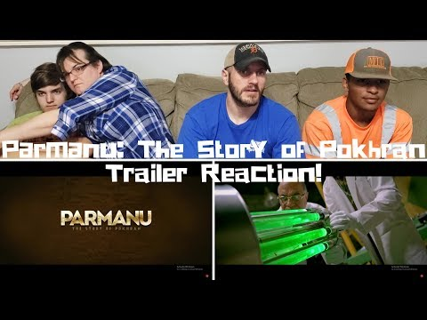 PARMANU: THE STORY OF POKHRAN   John Abraham   Trailer Reaction!