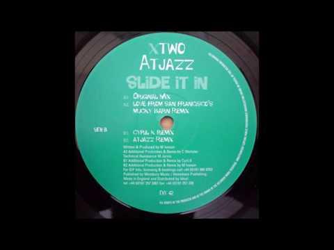 Atjazz  -  Slide it in (Atjazz Remix)