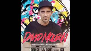 David Moleon For All My Fans 2h Set