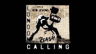 The Clash - London Calling (Rob Jevons Remix)