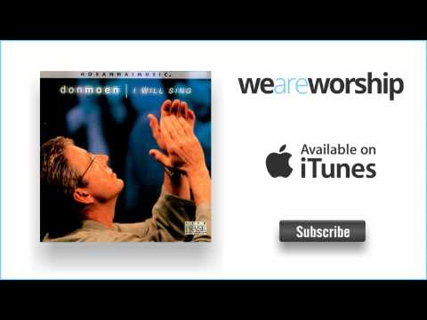 Don Moen - Our Father (Overture)