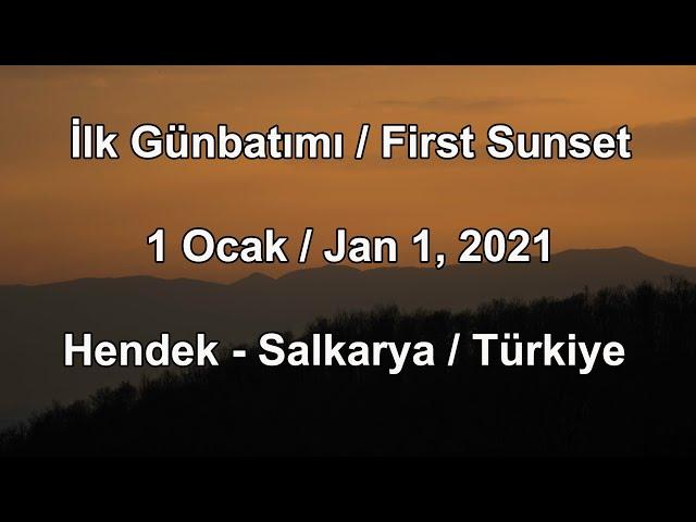 İlk Günbatımı - 1 Ocak 2021 - Hendek - Sakarya / First Sunset - January 1, 2021 - Turkiye
