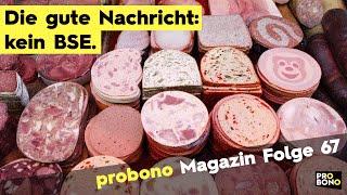 probono Magazin Folge 67: Völlig wurscht.