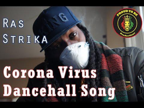Corona Virus (Dancehall Song) Ras Strika - March 2020 - Dancehall Reggae - Covid 19 - Visualizer
