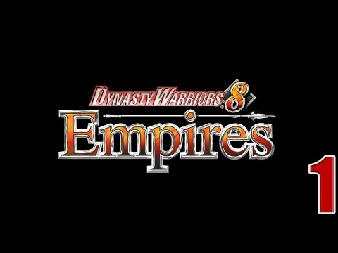 Dynasty Warriors 8: Empires- Part 1 (Time to create an army!