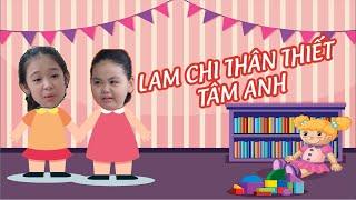 Gia Đình Là Số 1 | Trời ơi tin được không Lam Chi và Tâm Anh thân thiết chỉ là vì đều này