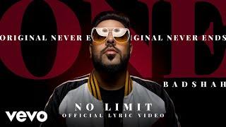 Badshah - No Limit| ONE Album | Official Lyric Video