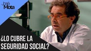¿Lo cubre la Seguridad Social?