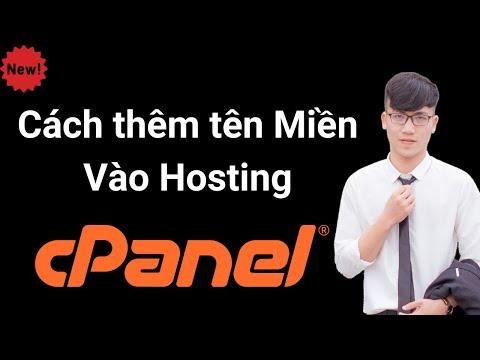Cách thêm tên Miền Vào Hosting Cpanel