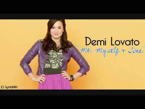 Me, Myself, and Time - Demi Lovato