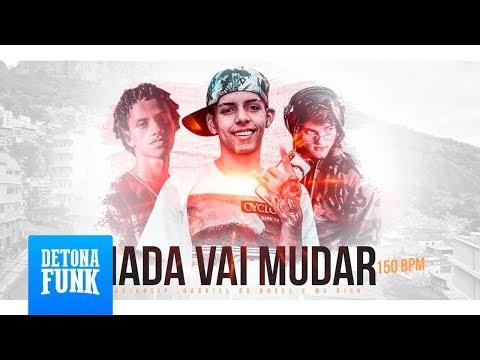 CÊ VAI SENTAR NA CABEÇA - MC Rick - Nada Vai Mudar 150 BPM (DJ Gabriel Do Borel E Davi Kneip DJ)